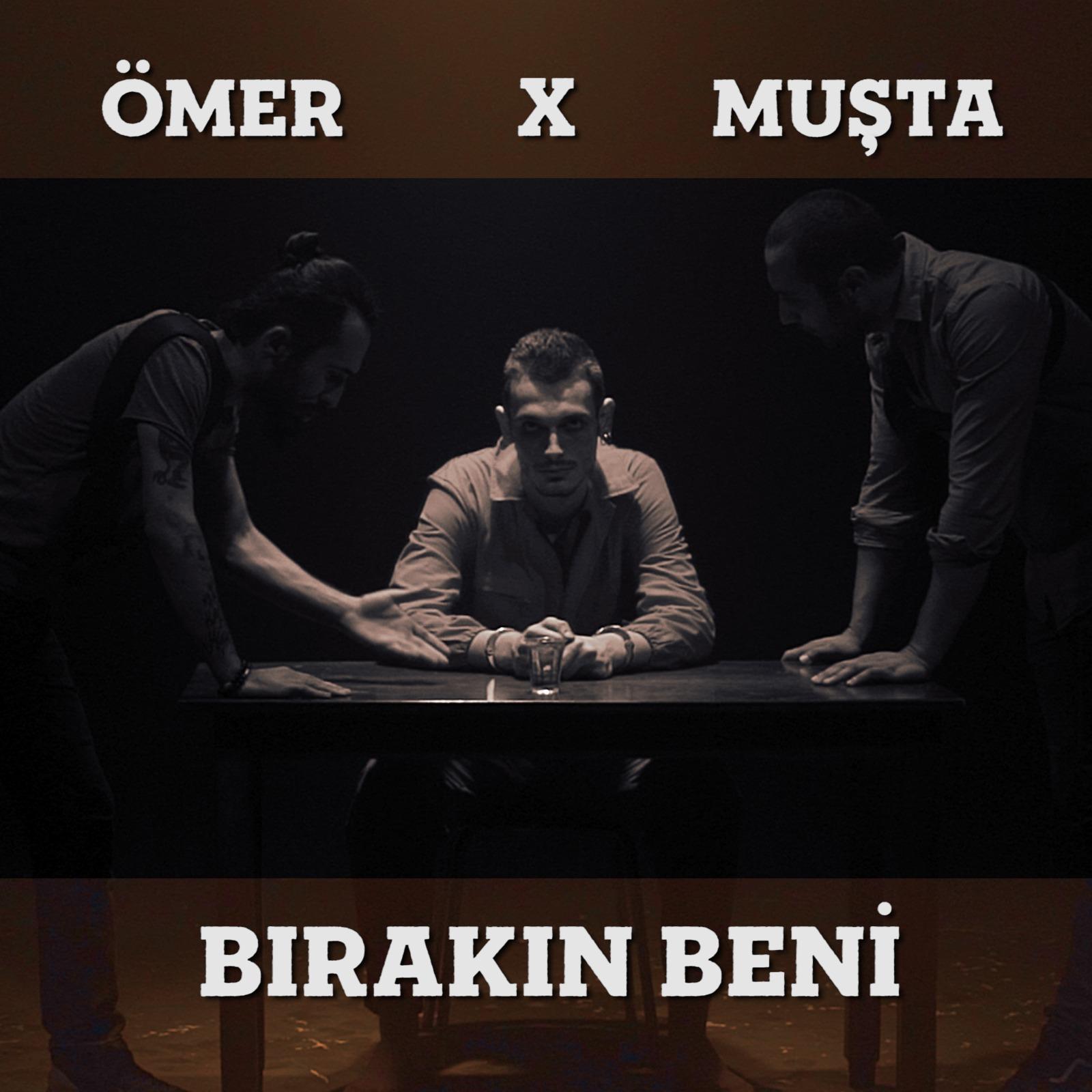 Ömer feat Muşta - Bırakın Beni