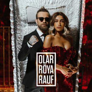 Röya feat Rauf - Olar