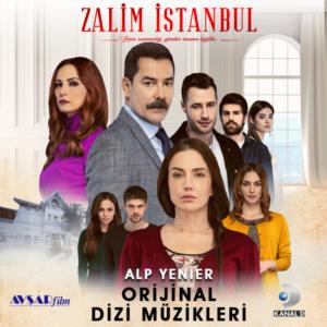 Zalim İstanbul Dizi Müzikleri